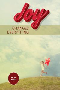 joy-changes-everything